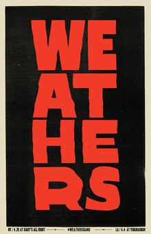 Weathers gig posters