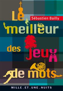 <cite>Le meilleur de …</cite> book series – Sébastien Bailly