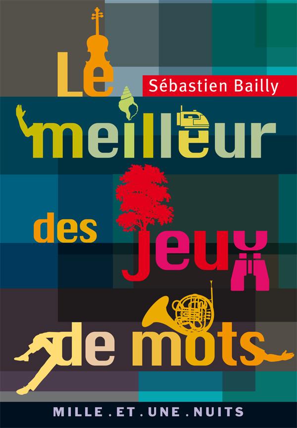 Le meilleur des jeux de mots, 2006.