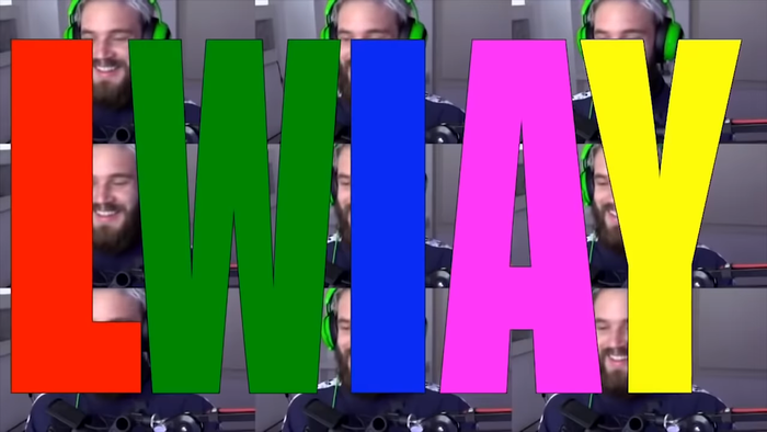 PewDiePie's LWIAY series intro 4