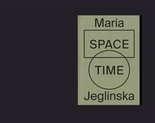 <cite>Space Time</cite> – Maria Jeglinska