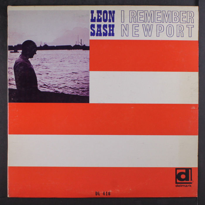 Leon Sash – I Remember Newport