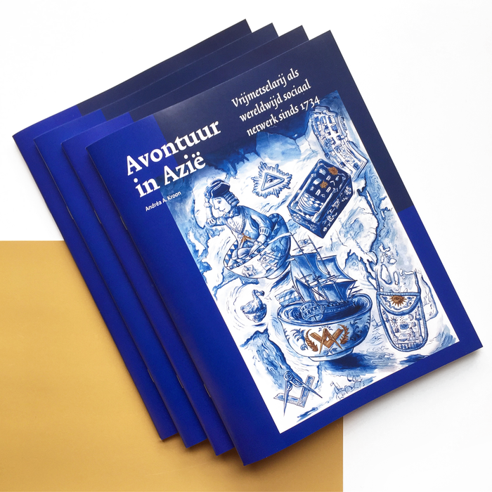 Avontuur in Azië: Vrijmetselarij als wereldwijd sociaal netwerk sinds 1734 – Andréa A. Kroon 1