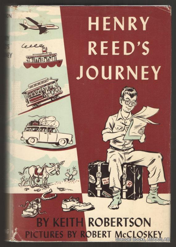 Henry Reed's Journey, first edition by Viking, 1963.