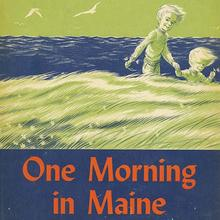 <cite>One Morning In Maine</cite> – Robert McCloskey (Viking)
