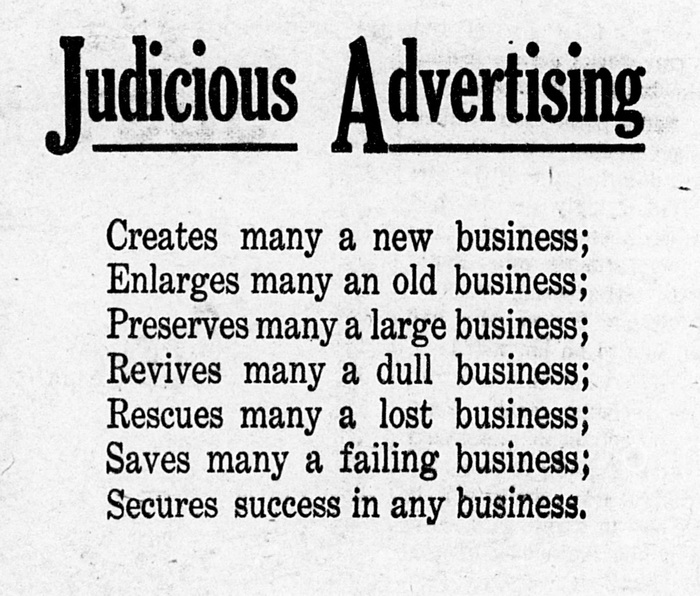 This advertising refrain is an old one, going back to 1868, at least.