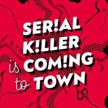 Serial Killer Festival