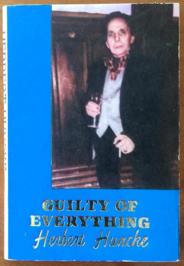 #9, Guilty of Everything by Herbert Huncke (1987)