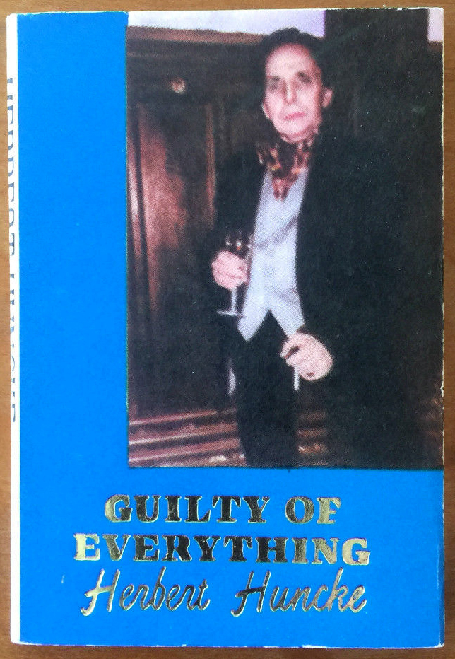 #9, Guilty of Everything by Herbert Huncke (1987)