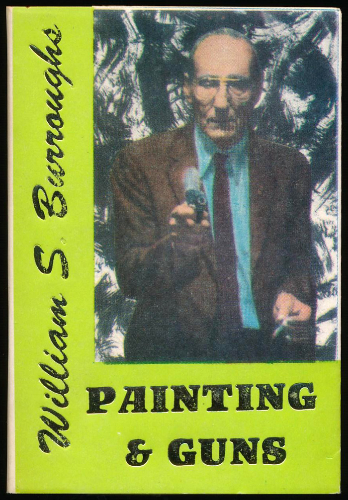 #46, Painting & Guns by William S. Burroughs (1992)