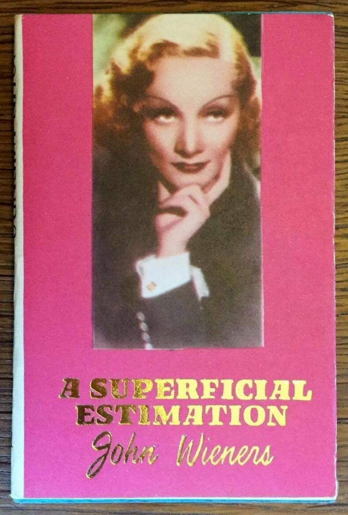 #1, A Superficial Estimation by John Wieners (1987)