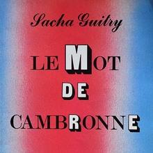 <cite>Le Mot De Cambronne</cite> – Sacha Guitry