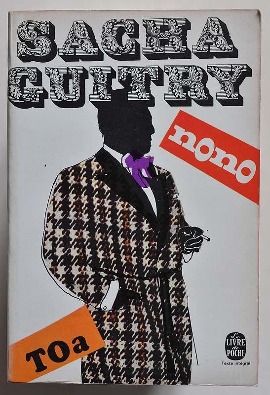 Nono, suivi de Toa by Sacha Guitry 1