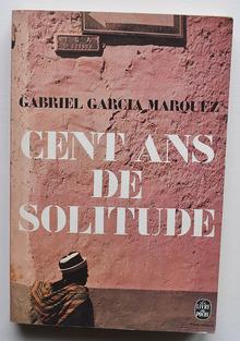 """<cite>Cent Ans de Solitude</cite> – Gabriel García Márquez (Le<span class=""""nbsp"""">&nbsp;</span>Livre de Poche)"""