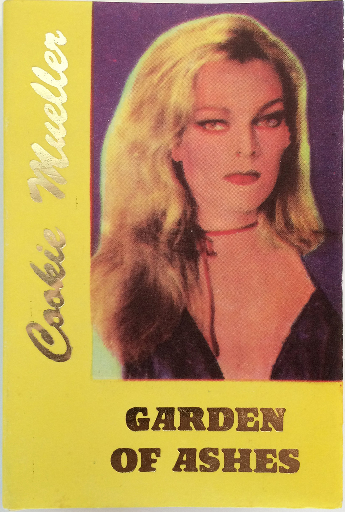 #34, Garden of Ashes by Cookie Mueller (1990)