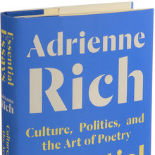 <cite>Essential Essays</cite> and <cite><span>Selected Poems </span></cite>– Adrienne Rich