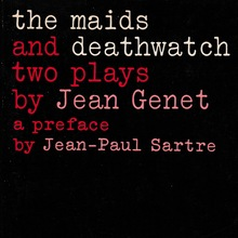 <cite>The Maids</cite> and <cite>Deathwatch</cite> by Jean Genet (Evergreen)
