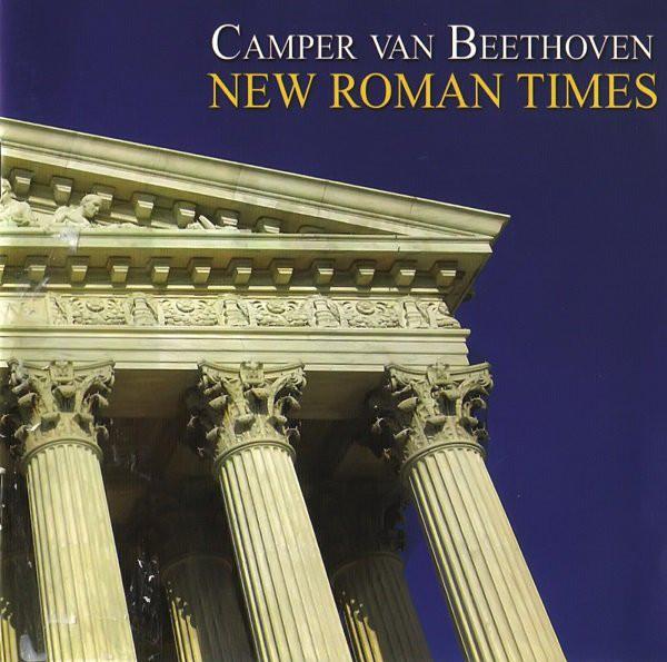 New Roman Times – Camper Van Beethoven