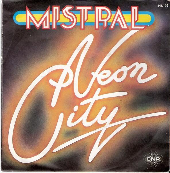 """Neon City"" featuring Mariska Veres, with B-side ""Asphalt"", 1978"