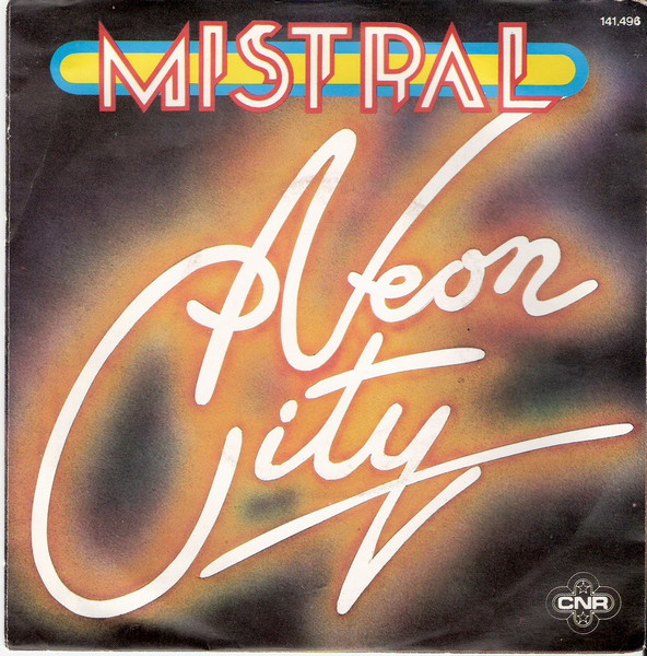 """Neon City"" featuring Mariska Veres, with B-side ""Asphalt"", 1978"