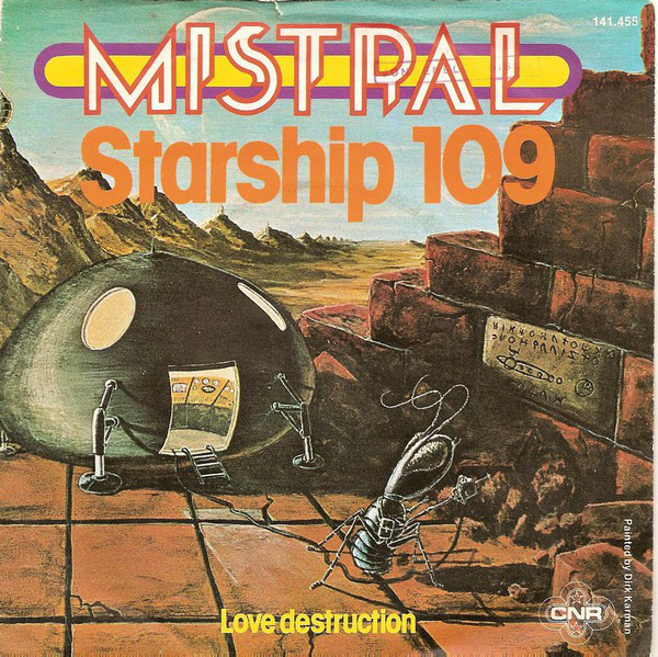 """""""Starship 109"""" featuring Marjan Schatteleyn, with B-side """"Love Destruction"""", 1978. The titles are in   Condensed (1974)."""