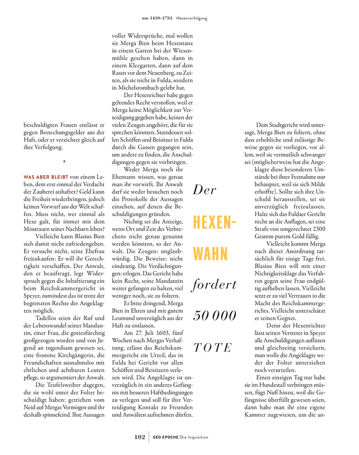 "The pull quote is in Bauer Bodoni Italic, with yellow caps from ITC Franklin Gothic Demi Extra Compressed. Garamond and Bodoni usually don't go well together, but the size contrast plus the fact that it's the italic help to make the combination work. The running title pairs Bauer Bodoni (page numbers) with  (""GEO Epoche"") and Brandon Grotesque (issue title)."
