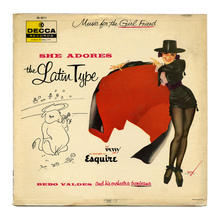 <cite>She Adores The Latin Type: Music for the Girl Friend</cite>