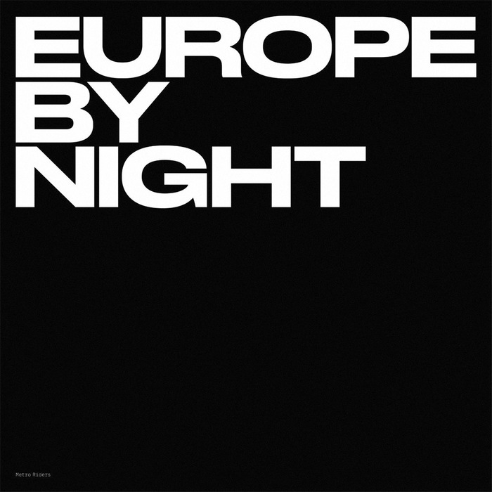 Europe By Night by Metro Riders 1