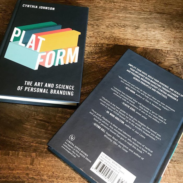 Platform: The Art and Science of Personal Branding by Cynthia Johnson 2