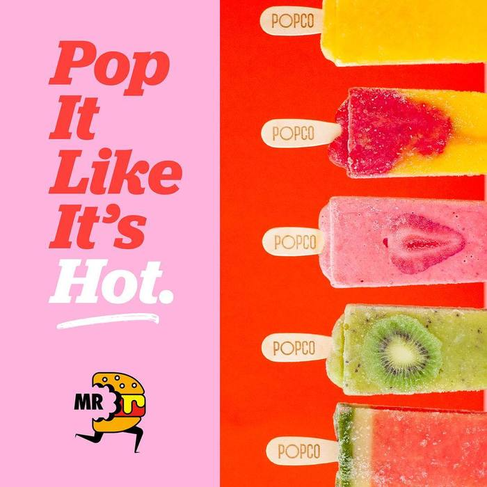"""Pop It Like It's Hot."" – A brush stroke underlines the handmade quality of the freezer pops."