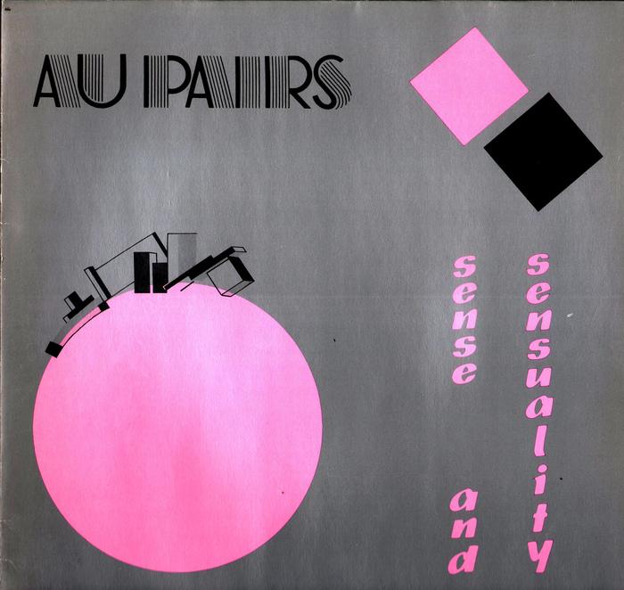 Au Pairs – Sense And Sensuality 1