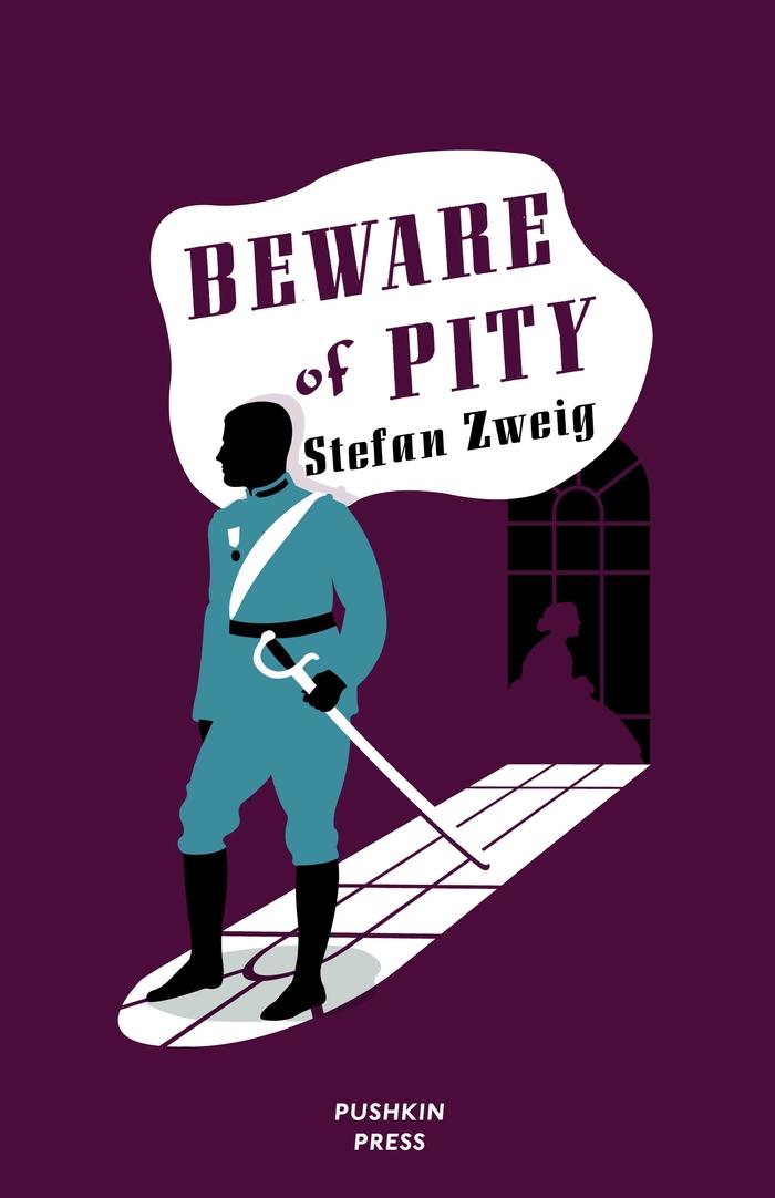 Beware of Pity (hardback), 2012.