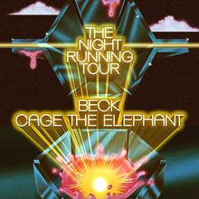 The Night Running Tour: Beck & Cage The Elephant
