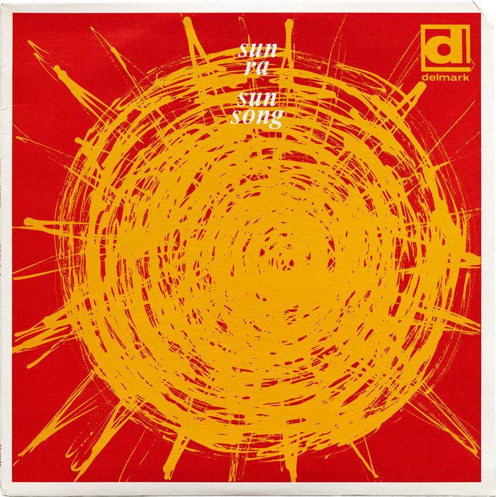 Sun Ra – Sun Song (Delmark Records) 1