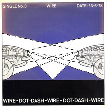 """Dot Dash"" – Wire"