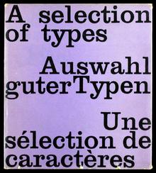 <cite>A selection of types / Auswahl guter Typen / Une sélection de caractères</cite>