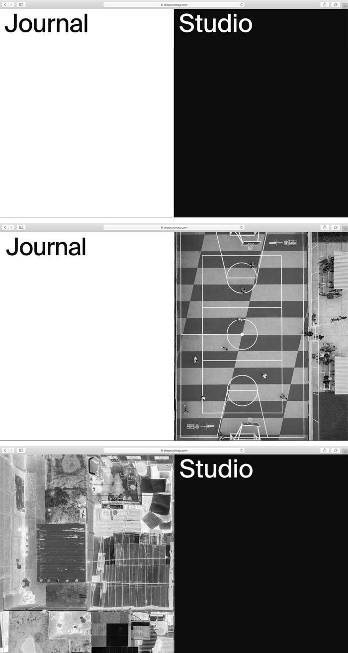 Different states of the landing page: the left half leads to the DROPOUT Journal, the right hand half is the entrance to the studio.