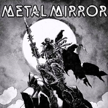 Metal Mirror band logo