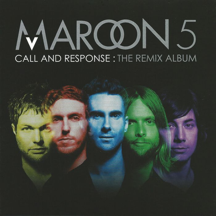 Maroon 5, Call and Response: The Remix Album, 2008.