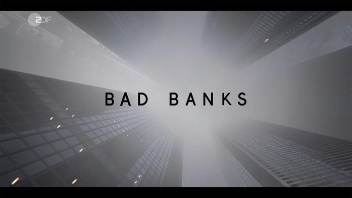 Bad Banks 1