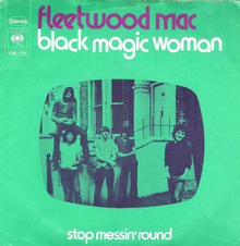 """Black Magic Woman"" – Fleetwood Mac"