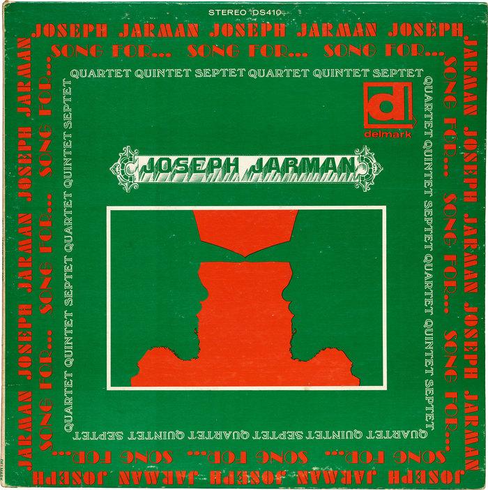Joseph Jarman – Song For…
