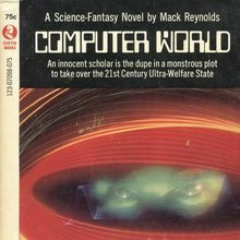 <cite>Computer World</cite> by Mack Reynolds (Curtis Books paperback)