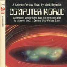 <cite>Computer World</cite> by Mack Reynolds (Curtis Books paperback)