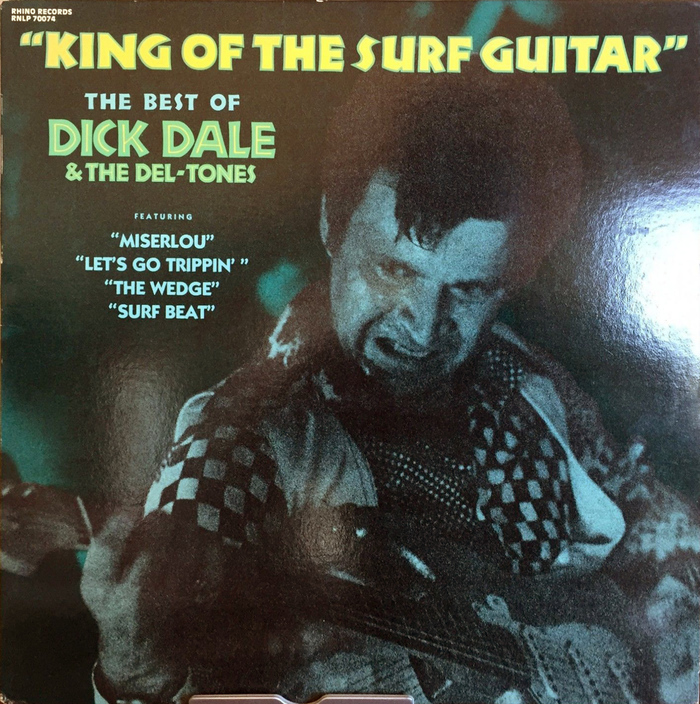 King of the Surf Guitar. The Best of – Dick Dale & The Del-Tones 1