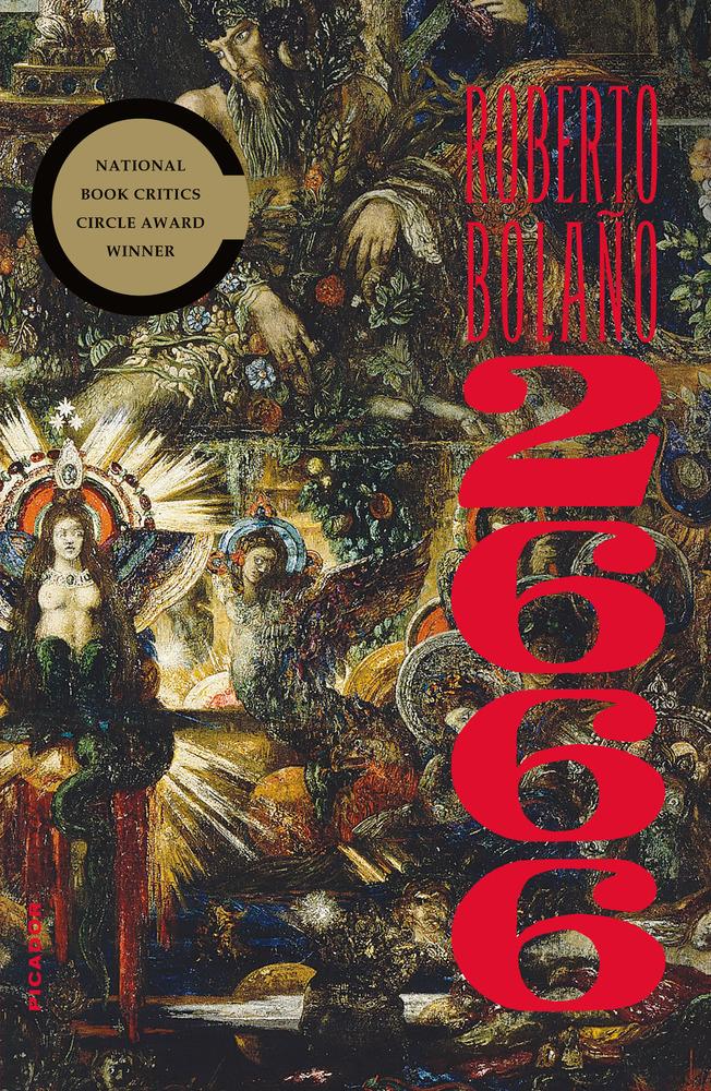 2666 by Roberto Bolaño (Farrar, Straus and Giroux / Picador) 1