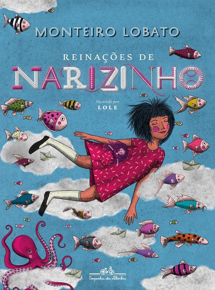 Reinações de Narizinho – Monteiro Lobato (Companhia das Letrinhas, 2019) 1