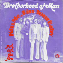 """Kiss Me, Kiss Your Baby"" – Brotherhood of Man"