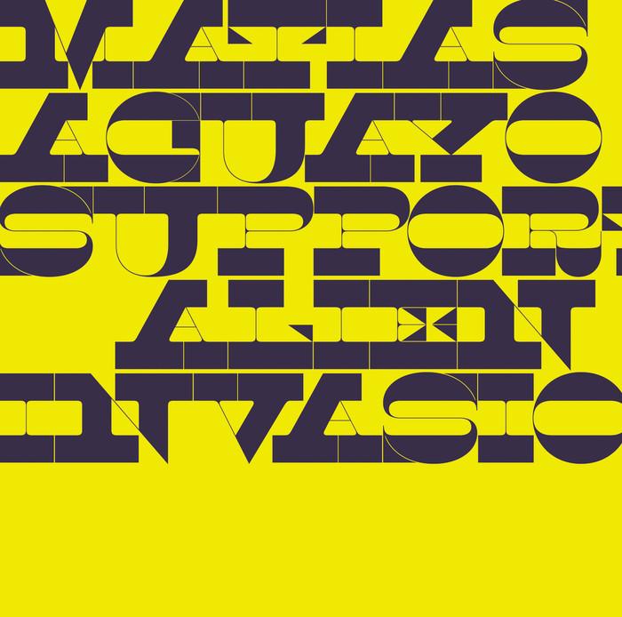 Matias Aguayo – Support Alien Invasion album art 1