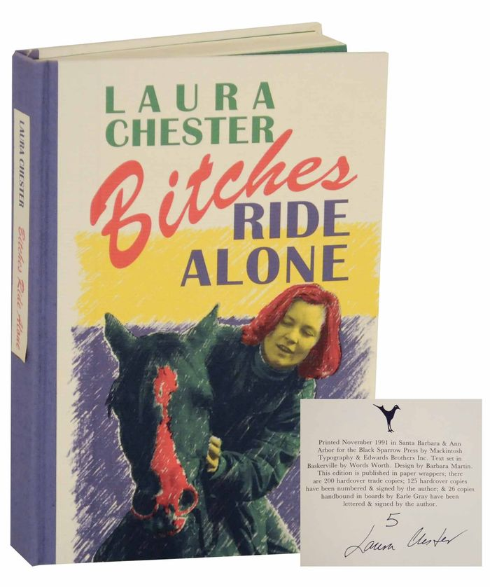 Bitches Ride Alone by Laura Chester 1